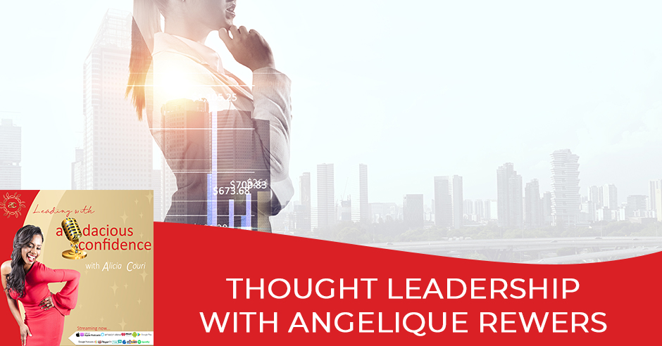 LAC Angelique | Thought Leadership