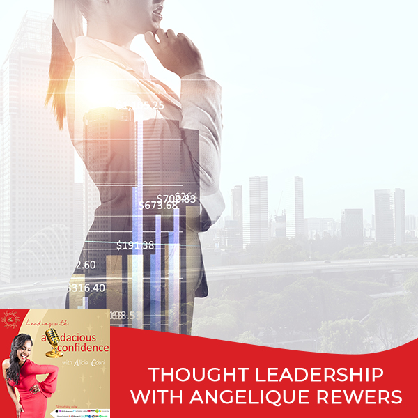 Thought Leadership With Angelique Rewers