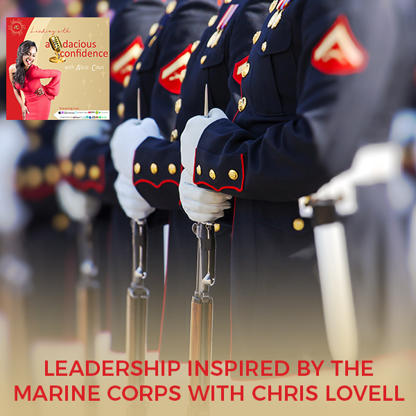 Leadership Inspired By The Marine Corps With Chris Lovell